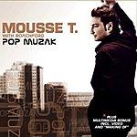 Mousse T Pop Muzak (5-Track Maxi-Single)