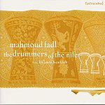 Mahmoud Fadl The Drummers Of The Nile