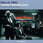 Cello Tango Brasileiro