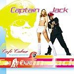 Captain Jack Cafe Cubar: The Greatest Sunshine Hits