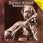 Barney Kessel Yesterday