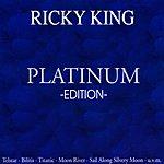 Ricky King Platinum Edition