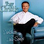 Tony Christie Worldhits & Love Songs