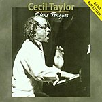 Cecil Taylor Silent Tongues
