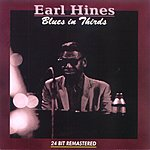 Earl Hines Blues In Thirds (Remastered)