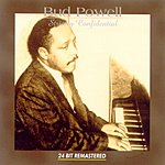 Bud Powell Strictly Confidential (Remastered)