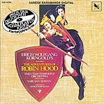 Erich Wolfgang Korngold The Adventures Of Robin Hood