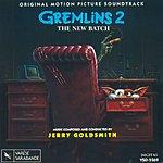 Jerry Goldsmith Gremlins 2: The New Batch - Original Motion Picture Soundtrack
