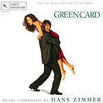 Hans Zimmer Green Card: Original Motion Picture Soundtrack