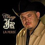 Chuy Jr. La Perdi