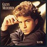 Glenn Medeiros Not Me