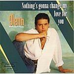 Glenn Medeiros Nothing's Gonna Change My Love For You