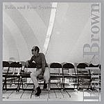 Earle Brown Folio And Four Systems