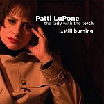 Patti LuPone Lady With The Torch...Still Burning
