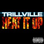 Trillville Heat It Up (3-Track Single)