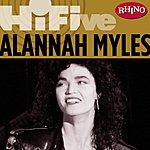 Alannah Myles Rhino Hi-Five: Alannah Myles