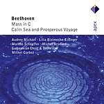 Michel Corboz Mass in C Major, Op.86/Cantata No.112, Calm Sea and Prosperous Voyage, Op.112