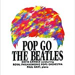 Royal Philharmonic Pops Orchestra Pop Go The Beatles