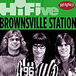 Brownsville Station Rhino Hi-Five: Brownsville Station (5-Track Maxi-Single)