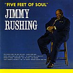 Jimmy Rushing Five Feet Of Soul