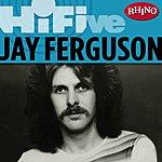 Jay Ferguson Rhino Hi-Five: Jay Ferguson (5-Track Maxi-Single)