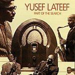 Yusef Lateef Part Of The Search