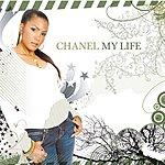 Chanel My Life (10-Track Remix Maxi-Single)