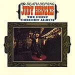 Judy Henske The Death Defying Judy Henske: The First Concert Album (Live)