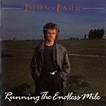 John Parr Running The Endless Mile