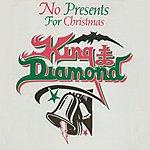 King Diamond No Presents For Christmas (Single)