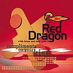 Red Dragon Compliments On Your Kiss (4-Track Single)