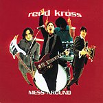 Redd Kross Mess Around (3-Track Single)