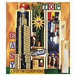 T.O.P. Easy (Livin' On Cloud Nine) (4-Track Maxi-Single)