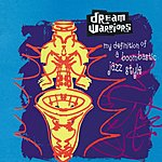Dream Warriors My Definition Of A Boombastic Jazz Style (4-Track Maxi-Single)