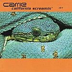 Carrie California Screamin (4-Track Maxi-Single)