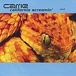 Carrie California Screamin (4-Track Maxi-Single) (CD 2)