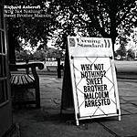 Richard Ashcroft Why Not Nothing/Sweet Brother Malcom (Parental Adivosry)