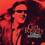 Gilbert Montagné Get Ready