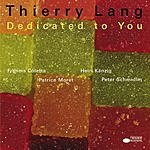Thierry Lang Dedicated To You
