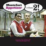 Montefiori Cocktail Montefiori Appetizer, Vol.2