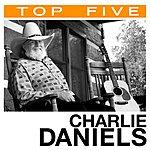 Charlie Daniels Top 5 Hits: Charlie Daniels (5-Track Maxi-Single)