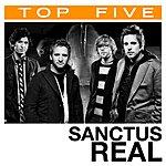 Sanctus Real Top 5: Hits (5-Track Single)