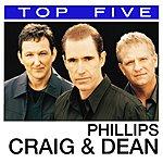 Craig & Dean Phillips Top 5: Hits (5-Track Single)