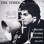 The Times I Helped Patrick McGoohan Escape