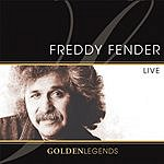 Freddy Fender Golden Legends: Freddy Fender