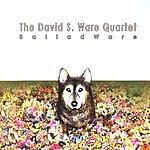 David S. Ware BalladWare