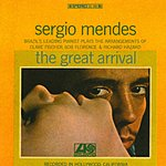 Sergio Mendes The Great Arrival
