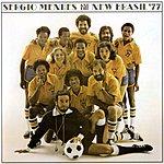Sergio Mendes & Brasil '77 Sergio Mendes & The New Brasil '77