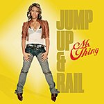 Ms. Thing Jump Up And Rail (5-Track Maxi-Single)