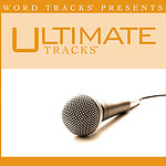 Ultimate Tracks Ultimate Tracks - In The Presence Of Jehovah - As Made Popular By The Martins (Single)